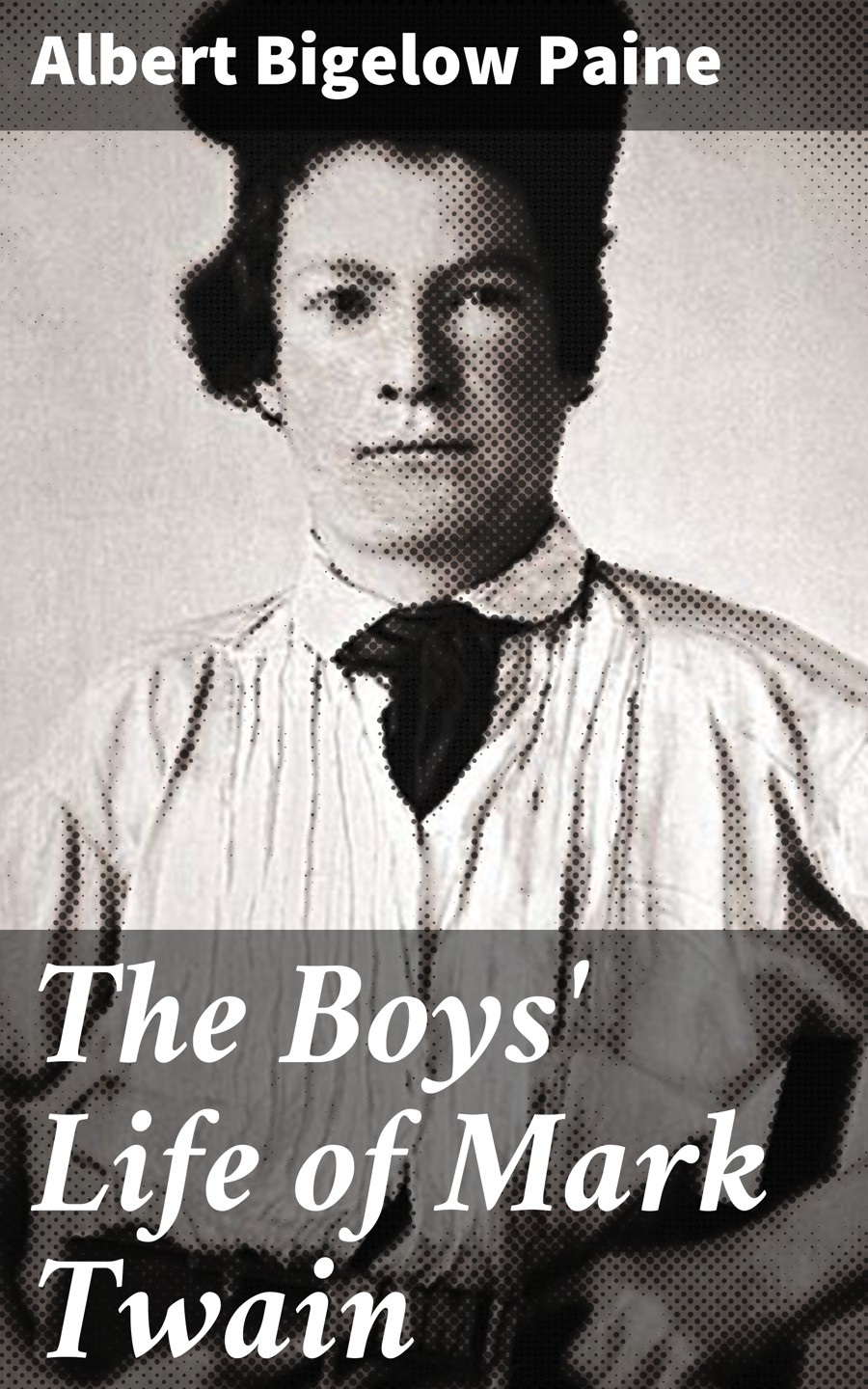 The Boys\' Life of Mark Twain