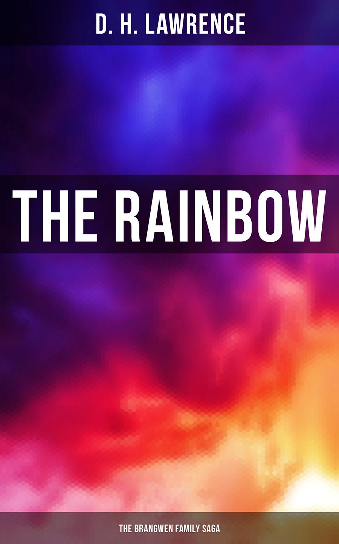The Rainbow (The Brangwen Family Saga)