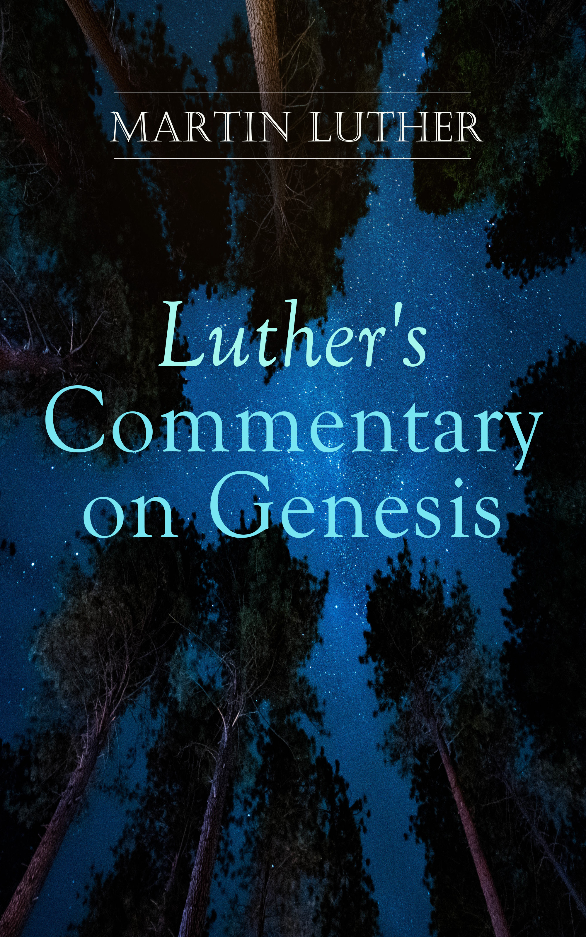 Luther\'s Commentary on Genesis
