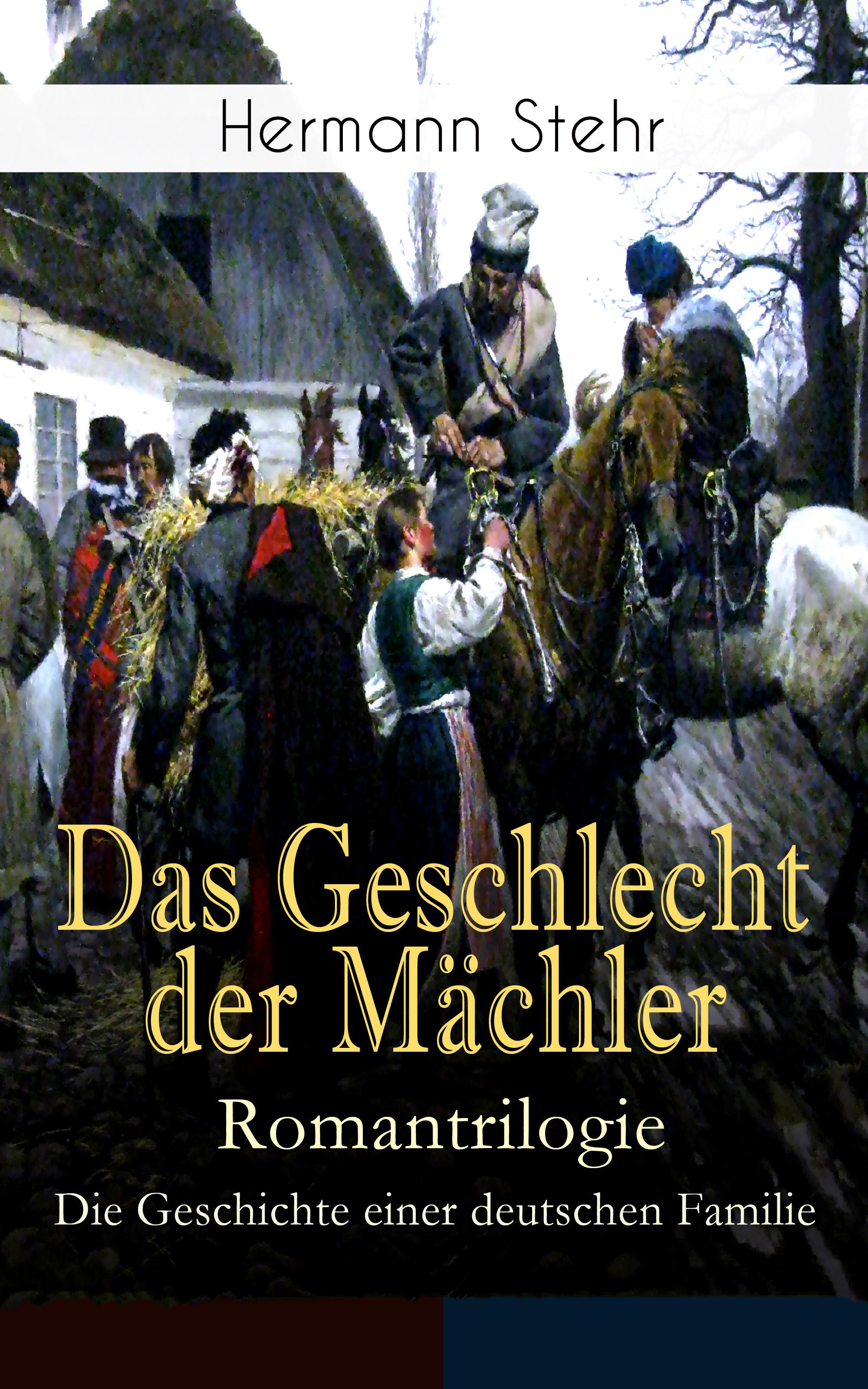 Ächler – Romantrilogie: Die Geschichte einer deutschen Familie