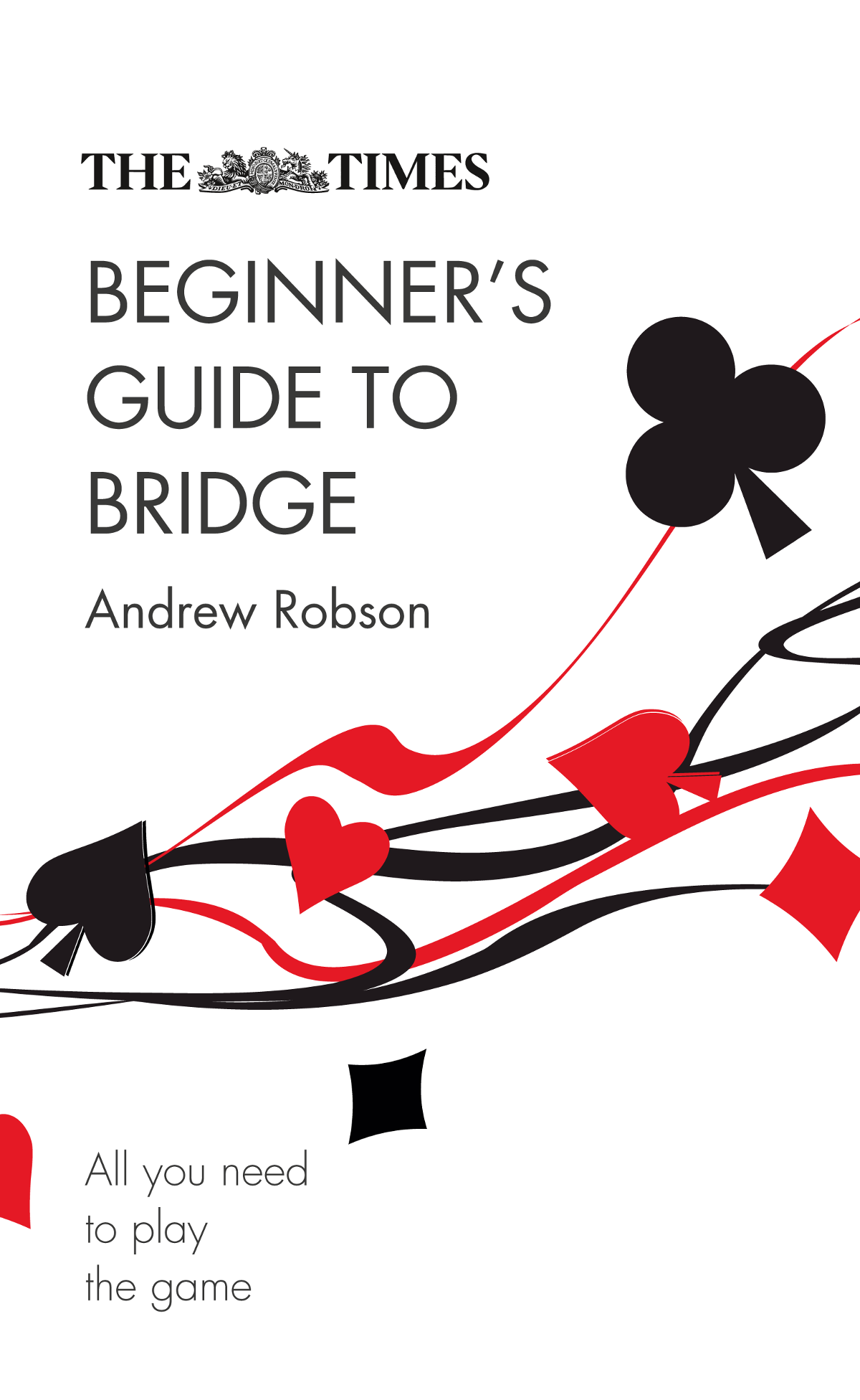 's Guide to Bridge: All you need to play the game
