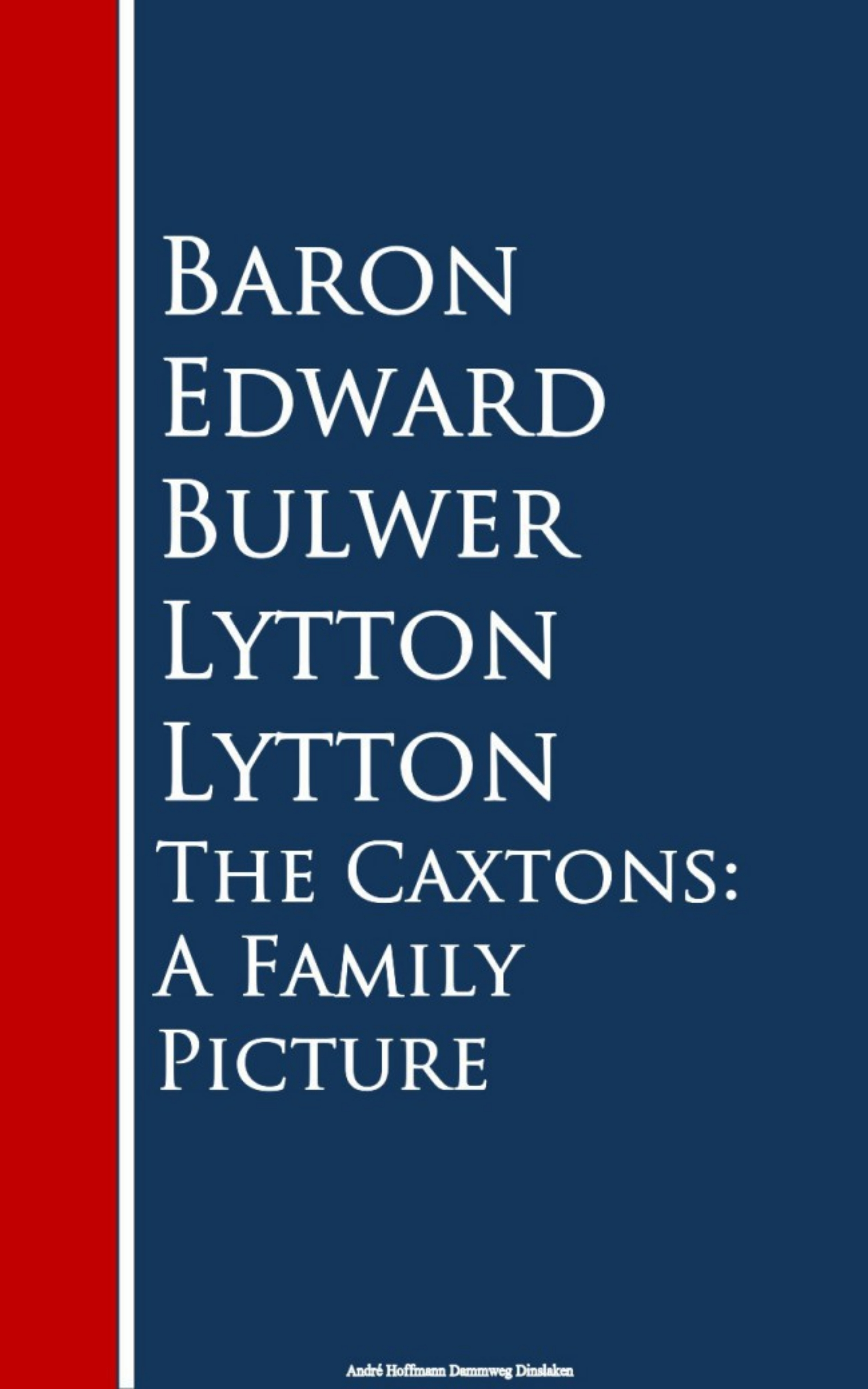 The Caxtons: A Family Picture