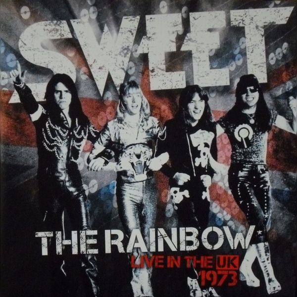 SWEET SWEET - The Rainbow - Live In The Uk 1973 (2 LP)